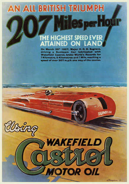 Land Speed Record >> Wakefield Castrol Motor Oil Vintage Land Speed Record poster. Sir Henry Segrave 1927