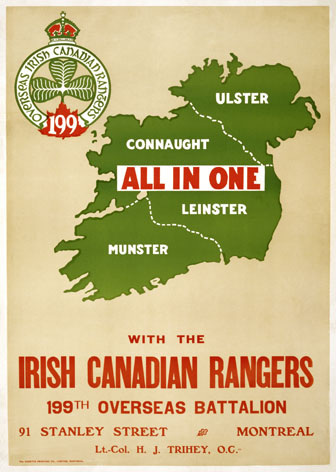 All in one with the Irish Canadian Rangers 199th Overseas Battalion.  World War One Poster Ireland and Canada