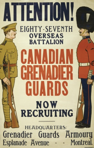 Attention! ... Canadian Grenadier Guards now recruiting. Vintage WW1 Poster.