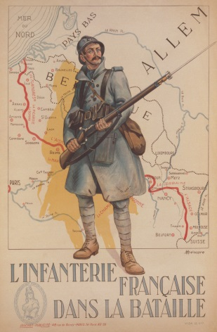 French First World War recruiting poster. L'Infanterie Francaise Dans la Bataille, or, French Infantry in the Battle