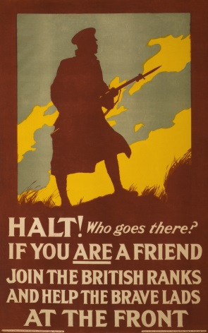 Halt! Who goes there? If you are a friend join the British ranks and help the brave lads at the front. Vintage WW1 Poster.