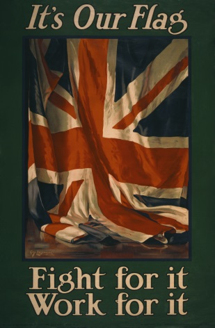 It's our flag. Fight for it. Work for it. Vintage WW1 Poster.