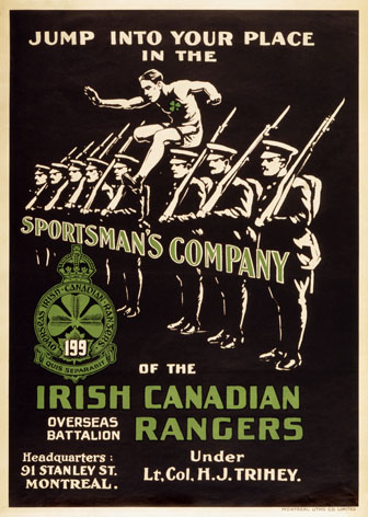 Jump into your place in the Sportsman's Company of the Irish Canadian Rangers. Irish and Canadian World War One poster.