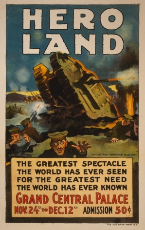 "Vintage War Poster ""Hero Land, The Greatest Spectacle the World has Ever Seen"""