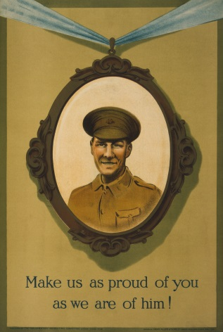 "WW1 ""Make us as proud of you as we are him!"" Poster"