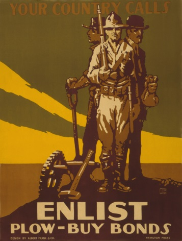 Your country calls Enlist : Plow - buy bonds. Vintage American WW1 Poster.